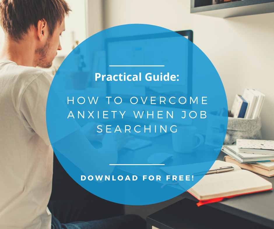 practical guide to overcome anxiety when job searching